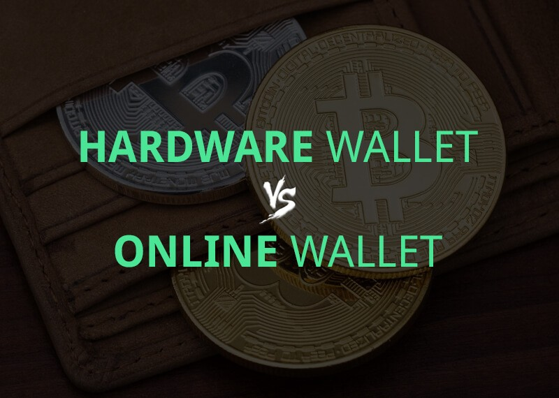 Hardware Wallet vs Online Wallet