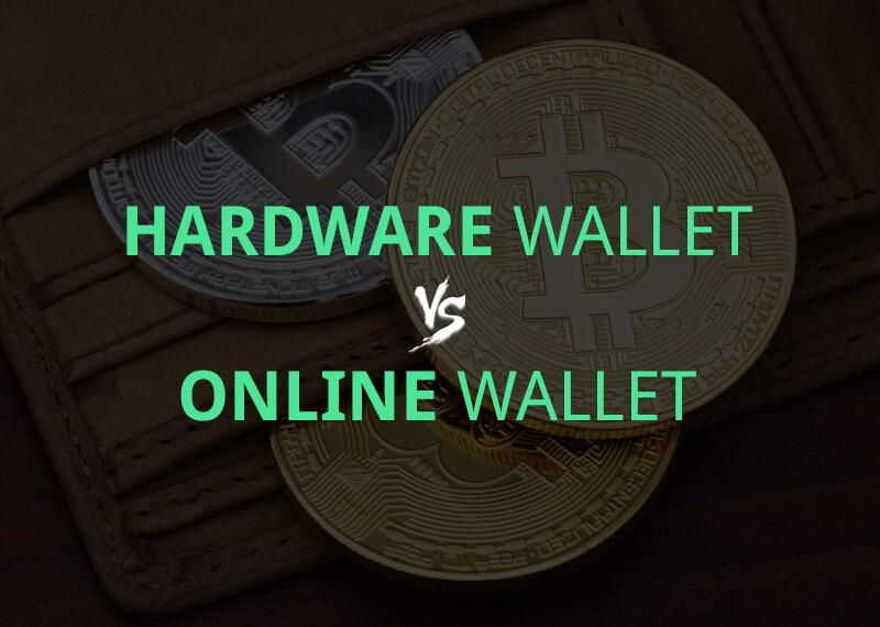 Hardware Wallet vs Online Wallet