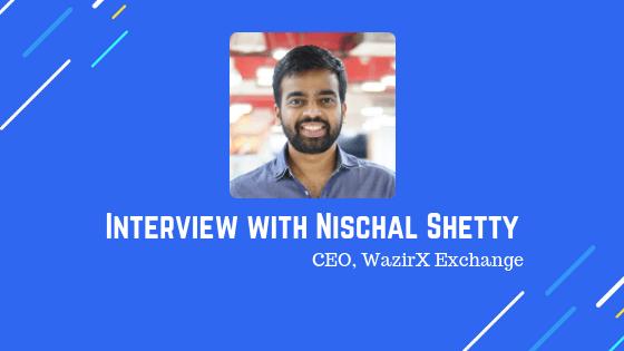 Interview-with-Nischal-ShettyCEO-WazirX-Exchange