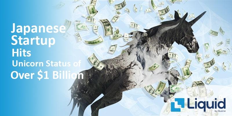 Japanese Startup Hits Unicorn Status of Over $1 Billion