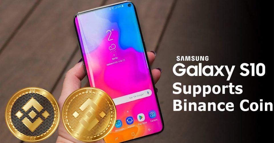 Samsung Galaxy S10 supports Binance Coin