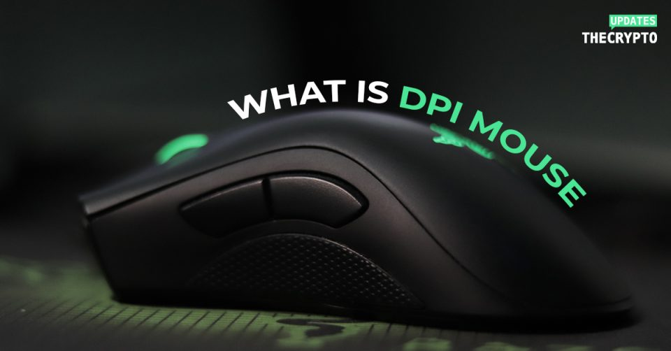 what is dpi mouse